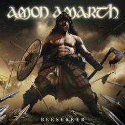 Berserker / Amon Amarth   Amon Amarth. Musicien