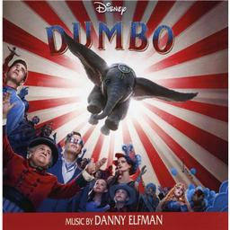 Dumbo : bande originale du film de Tim Burton / Danny Elfman | Elfman, Danny. Compositeur