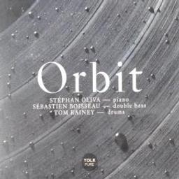 Orbit / Stephan Oliva | Oliva, Stephan. Musicien