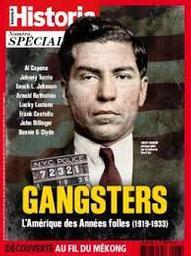 Gangsters : L'Amérique des Années folles (1919-1933) |