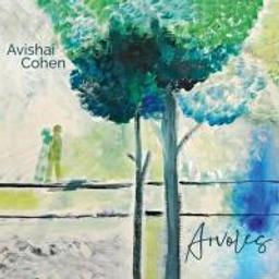Arvoles / Avishai Cohen, cb.   Cohen, Avishai (1970-....). Musicien. Cb.