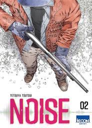 Noise. 2 / Tetsuya Tsutsui |
