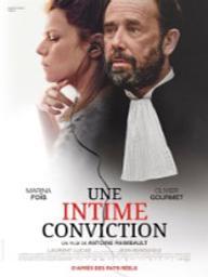 Une intime conviction / Antoine Raimbault, réal.   Raimbault, Antoine. Metteur en scène ou réalisateur. Scénariste