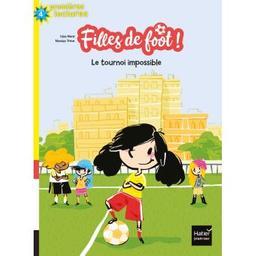 Le tournoi impossible : filles de foot. 1   Nord, Lilas - Auteur du texte