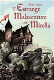 L' estrange malaventure de Mirella / Flore Vesco | Vesco, Flore (1981-). Auteur