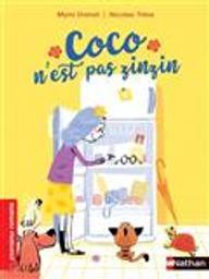 Coco n'est pas zinzin / Mymi Doinet   Doinet, Mymi (1958-....). Auteur