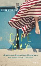 Cape May : roman | Cheek, Chip - Auteur du texte