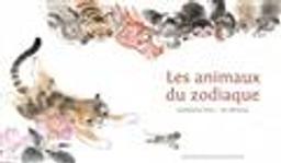 Les animaux du zodiaque / Guillaume Olive | Olive, Guillaume. Auteur