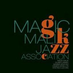 Magic Malik / Magic Malik Jazz Association   Magic Malik Jazz Association. Musicien