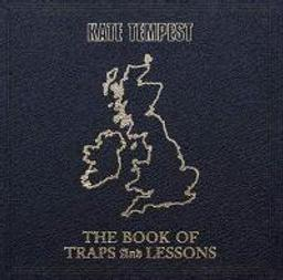 Book of traps and lessons (The) / Kate Tempest   Tempest, Kate. Chanteur