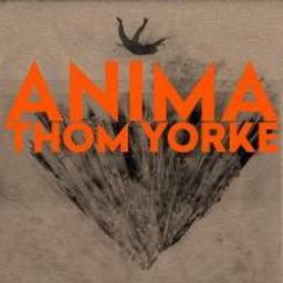 Anima / Thom Yorke   Yorke, Thom. Compositeur