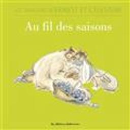 Au fil des saisons / Alexandra Garibal | Garibal, Alexandra. Auteur