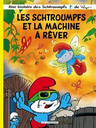 Les Schtroumpfs et la machine à rêver. 37 / scénario, Alain Jost et Thierry Culliford | Jost, Alain. Auteur