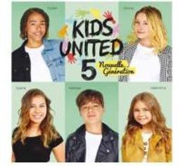 Kids United 5 / Kids United Nouvelle Génération |