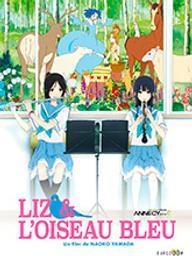 Liz et l'oiseau bleu / Naoko Yamada, réal. |