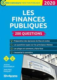 Les finances publiques : 200 questions, catégorie A, catégorie B : 2020 / Jérôme Kerambrun, Jean-Marc Pasquet | Kerambrun, Jérôme. Auteur