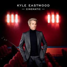Cinematic / Kyle Eastwood   Eastwood, Kyle. Musicien