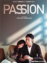 Passion / Ryûsuke Hamaguchi, réal. |