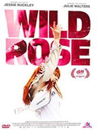 Wild Rose / Tom Harper, réal. |