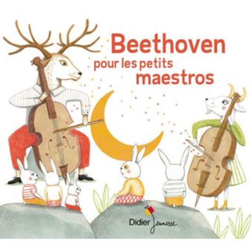 Beethvoen pour les petits maestros / Ludwig van Beethoven  