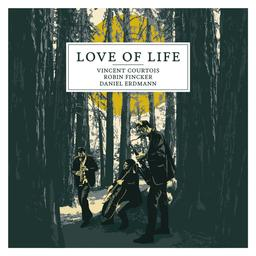 Love of life / Vincent Courtois | Courtois, Vincent. Musicien