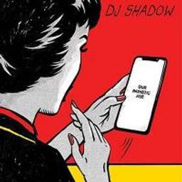 Our Pathetic age / DJ Shadow | DJ Shadow. Compositeur