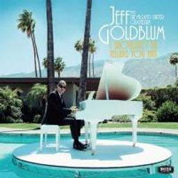 I shouldn't be telling you this / Jeff Goldblum | Goldblum, Jeff. Musicien