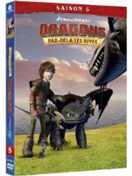 Dragons - Par-delà les rives . Saison 5 / David Jones, réal. | Jones, David. Metteur en scène ou réalisateur