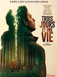 Trois jours et une vie / Nicolas Boukhrief, réal. | Boukhrief, Nicolas (1963-....). Metteur en scène ou réalisateur