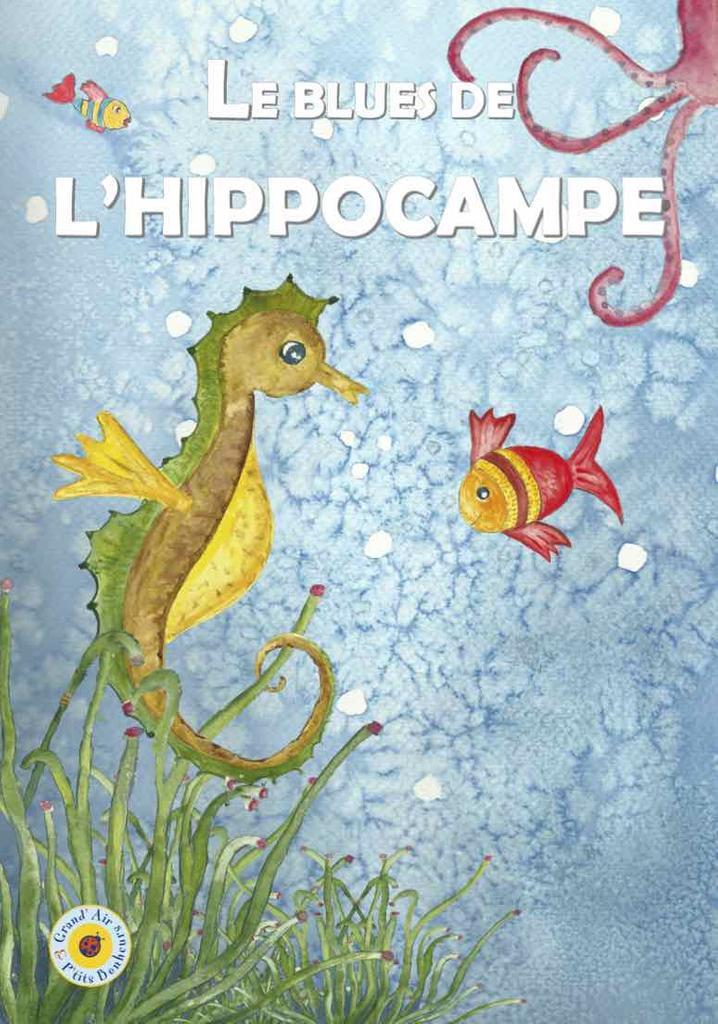 Le blues de l'hippocampe |