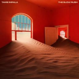 Slow rush (The) / Tame Impala   Tame Impala. Musicien
