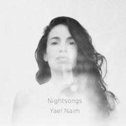 Nightsongs / Yael Naïm | Naïm, Yaël. Compositeur