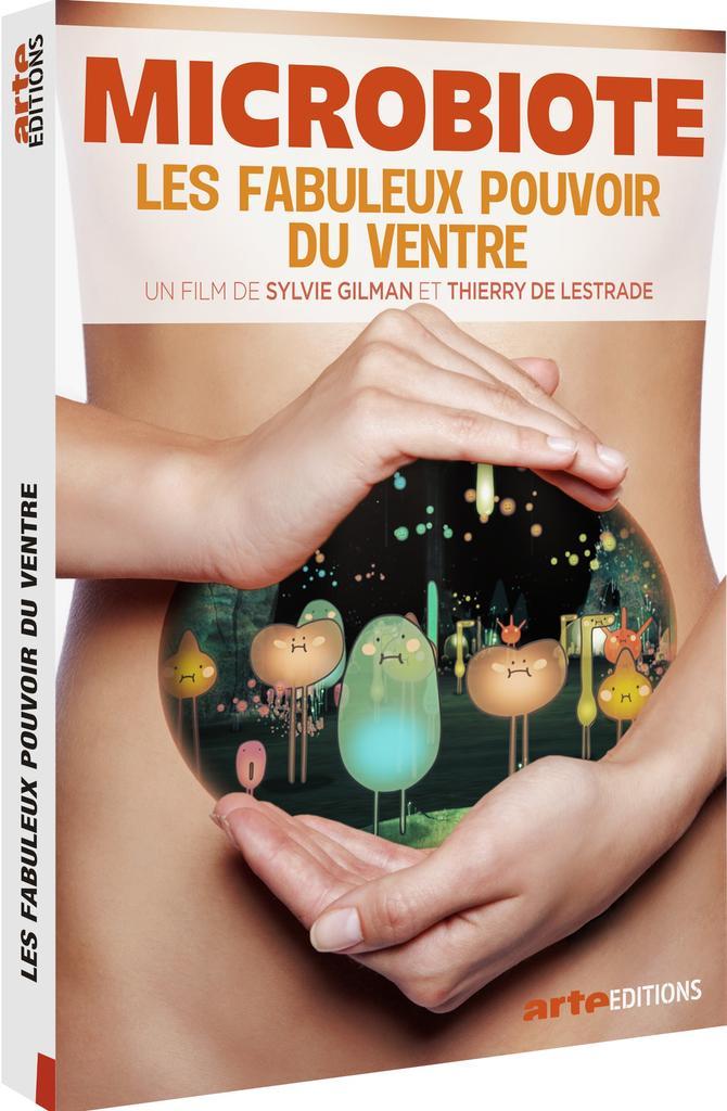 Microbiote : les fabuleux pouvoirs du ventre / Sylvie Gilman ; Thierry de Lestrade |