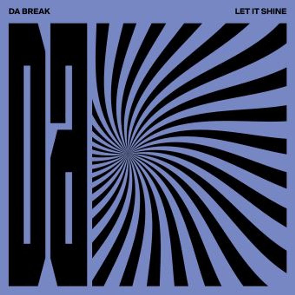 Let it shine / Da Break |