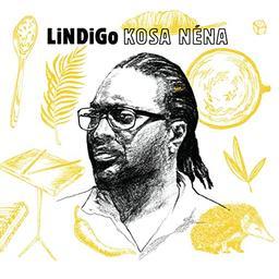 Kossa néna / Lindigo   Lindigo. Musicien