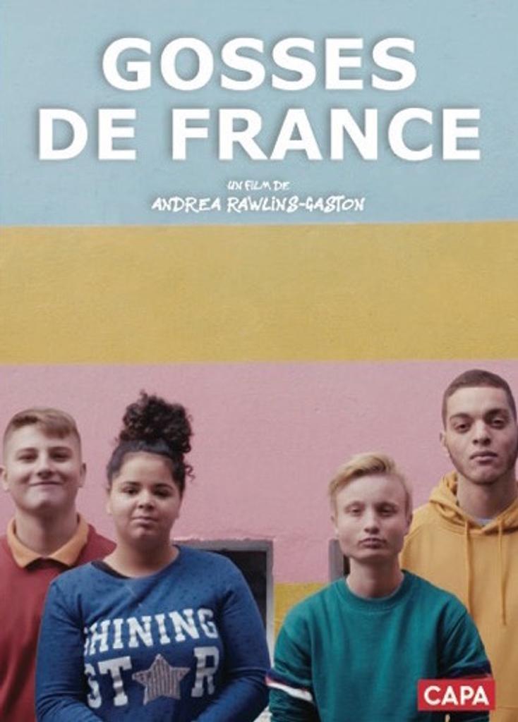 Gosses de France / un film de Andrea Rawlins-Gaston co-réalisé avec Caroline Le Hello |