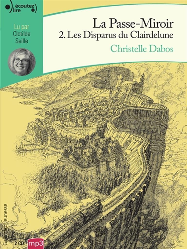 Les disparus du Clairdelune / Christelle Dabos |