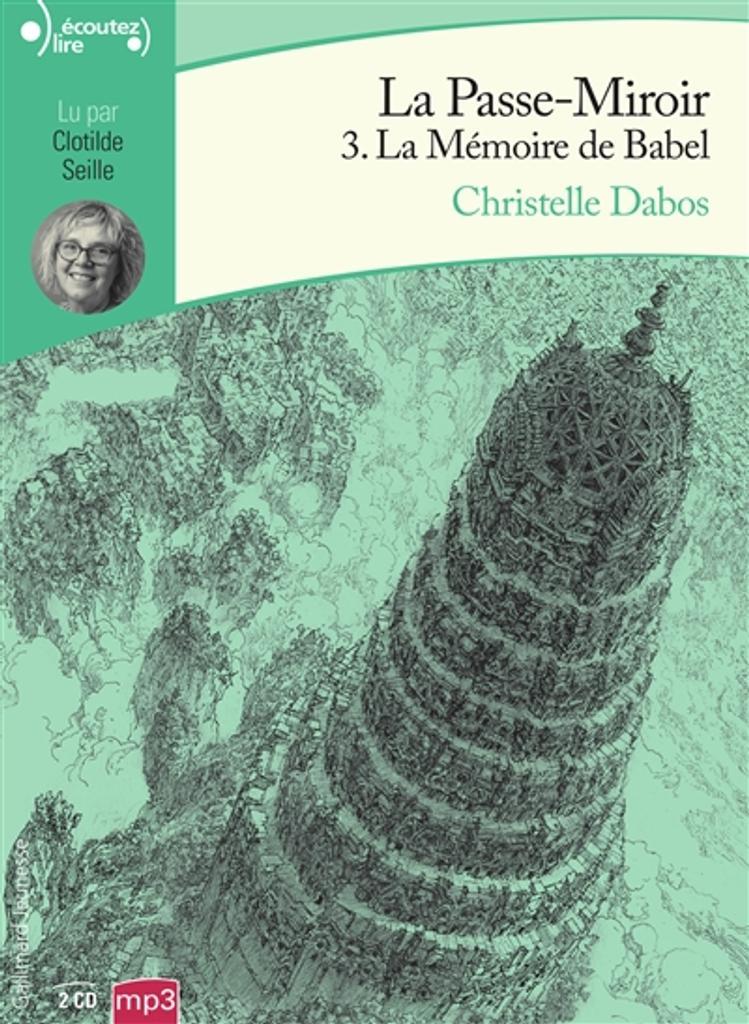 La mémoire de Babel / Christelle Dabos |