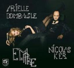 Empire / Arielle Dombasle | Dombasle, Arielle. Compositeur