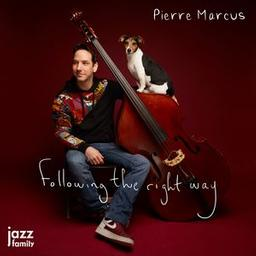Following the right way / Pierre Marcus | Marcus, Pierre. Musicien