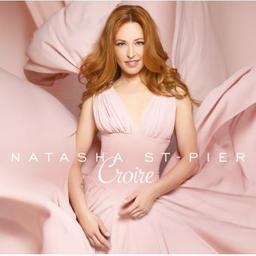 Croire / Natasha St-Pier | St-Pier, Natasha. Chanteur