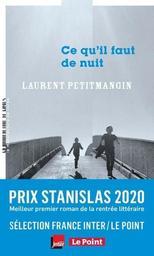 Ce qu'il faut de nuit / Laurent Petitmangin   Petitmangin, Laurent (1965-....). Auteur