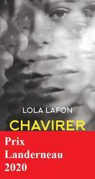 Chavirer / Lola Lafon   Lafon, Lola. Auteur