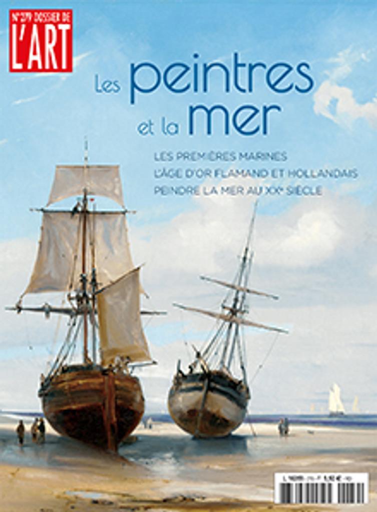 Les peintres et la mer = Les premières marines, l'âge d'or flamand et hollandais, peindre la mer au XXe siècle |