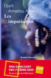 Les impatientes : roman / Djaïli Amadou Amal   Amadou Amal, Djaïli. Auteur