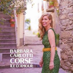 Corse île d'amour / Barbara Carlotti | Carlotti, Barbara. Chanteur