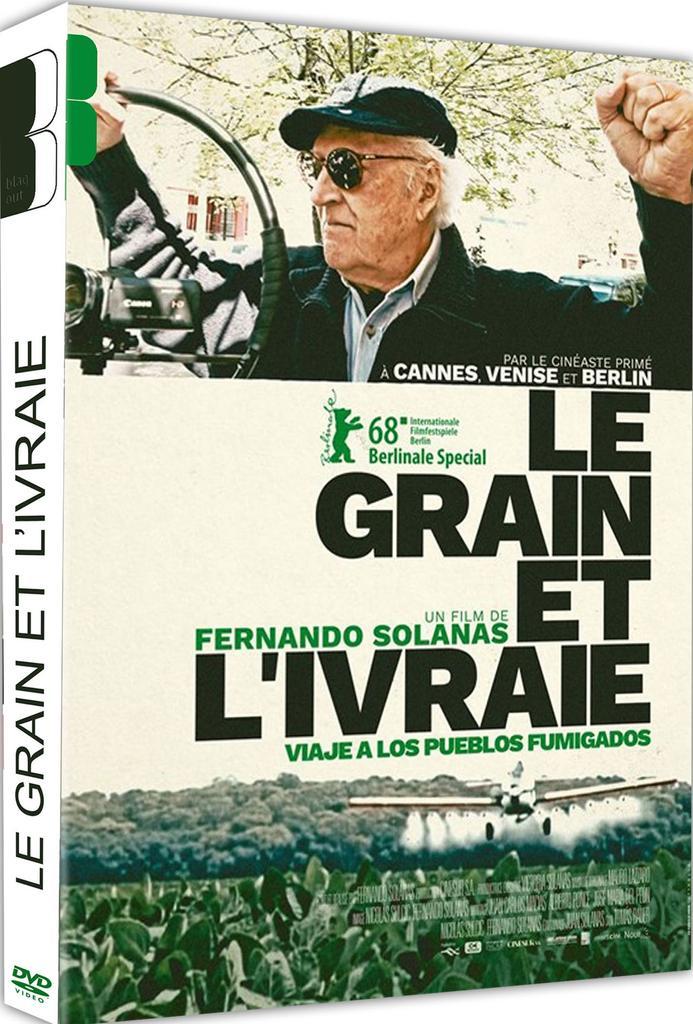 Le grain et l'ivraie / Fernando Solanas, réal. |