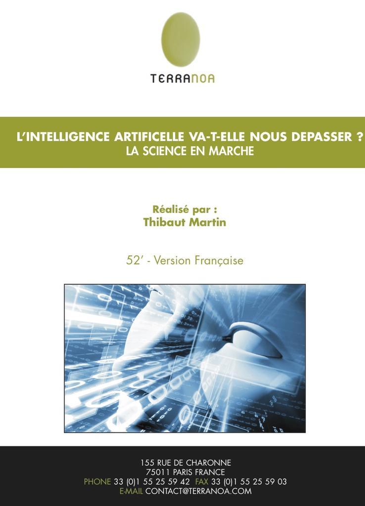 L' intelligence artificielle va-t-elle nous dépasser ? / Thibaut Martin, réal., scénario |