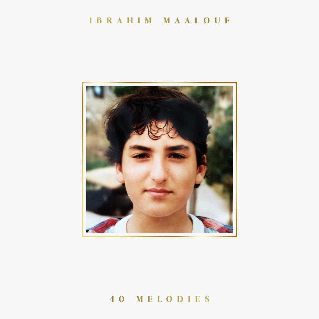 40 mélodies / Ibrahim Maalouf |