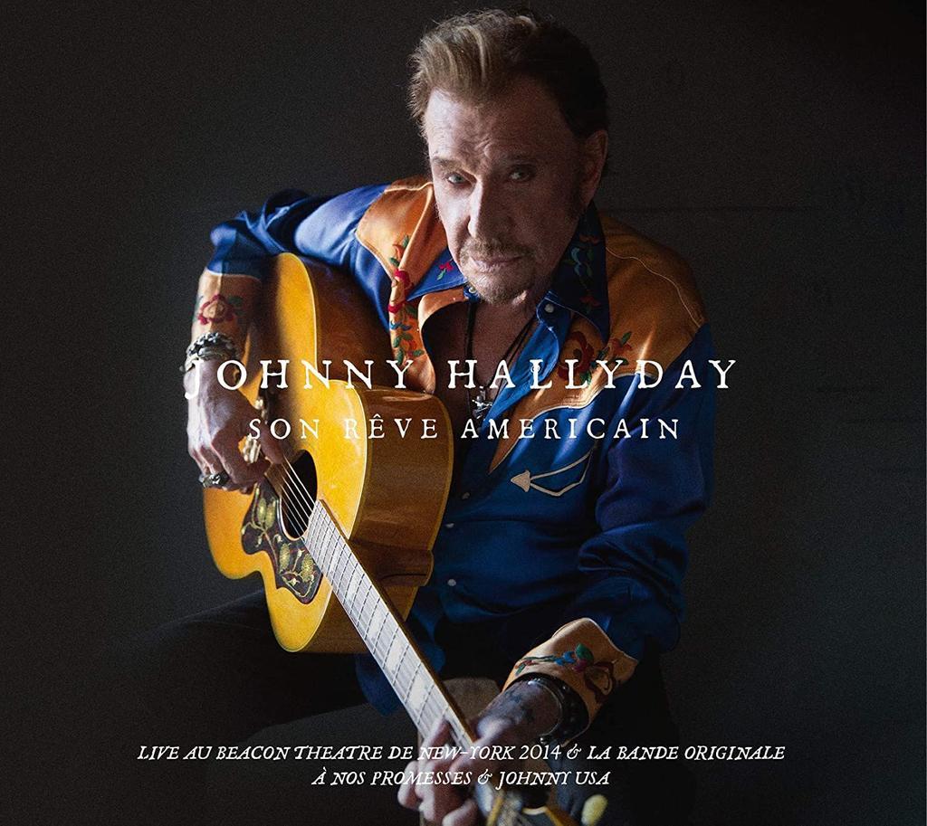 Son rêve américain / Johnny Hallyday |